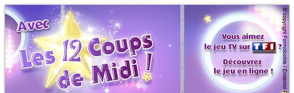 Les 12 Coups de Midi ! Vous aimez le jeu TV sur TF1 ? Découvrez le jeu en ligne !