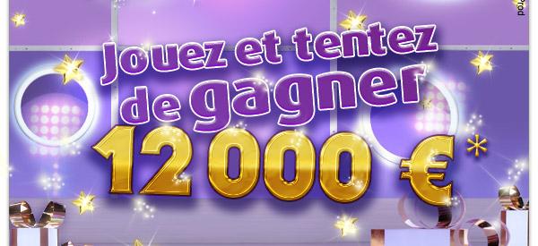 jouez et tentez de gagner 12 000€