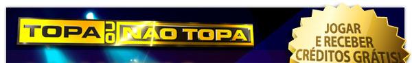 Ganhe R$ 65.000,00 no Topa ou Não Topa sem pagar nada.